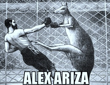 Alex Ariza fights like a kangaroo.